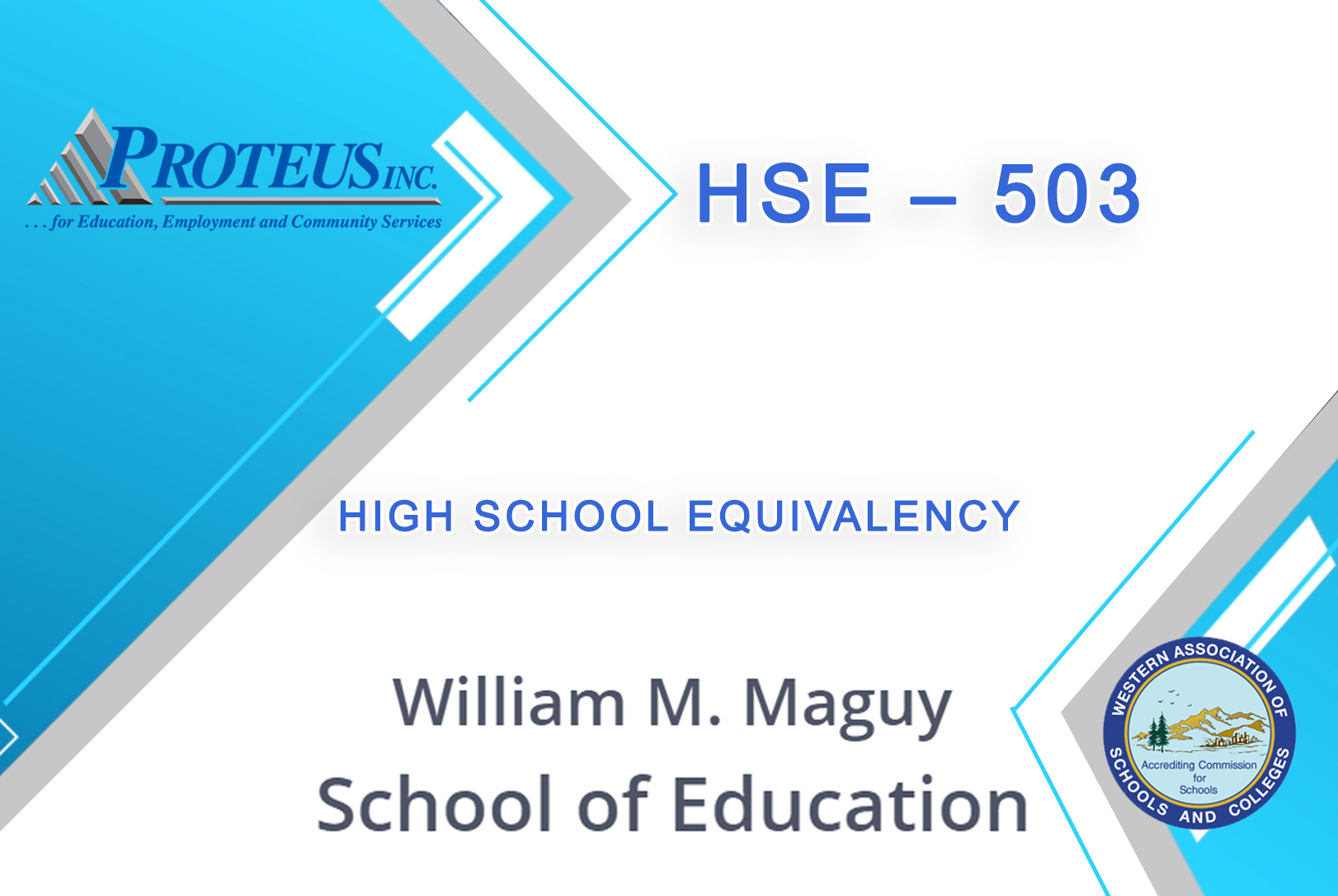 HIGH SCHOOL EQUIVALENCY